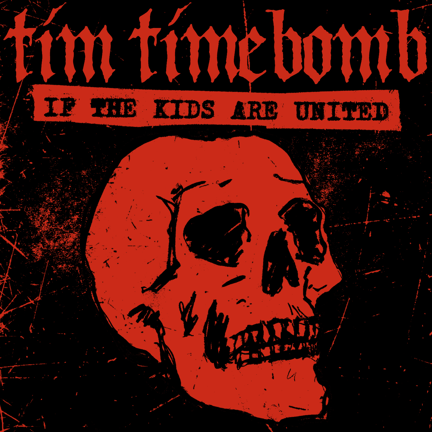 ___IF THE KIDS ARE UNITED