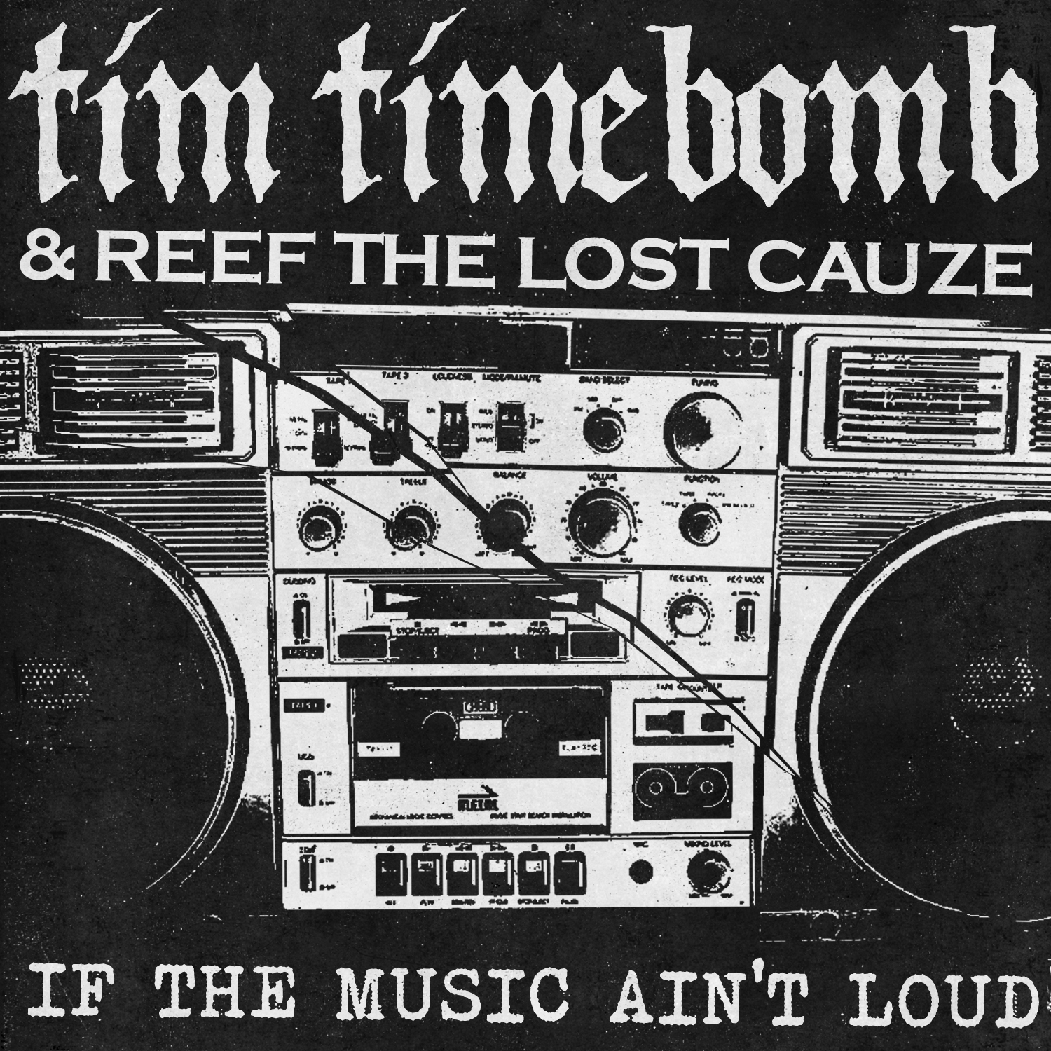____IF THE MUSIC AINT LOUD