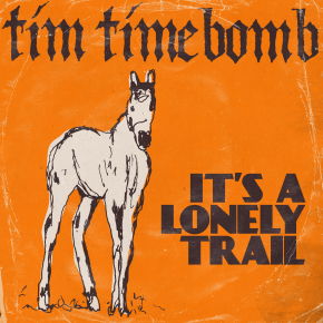 ITS A LONELY TRAIL