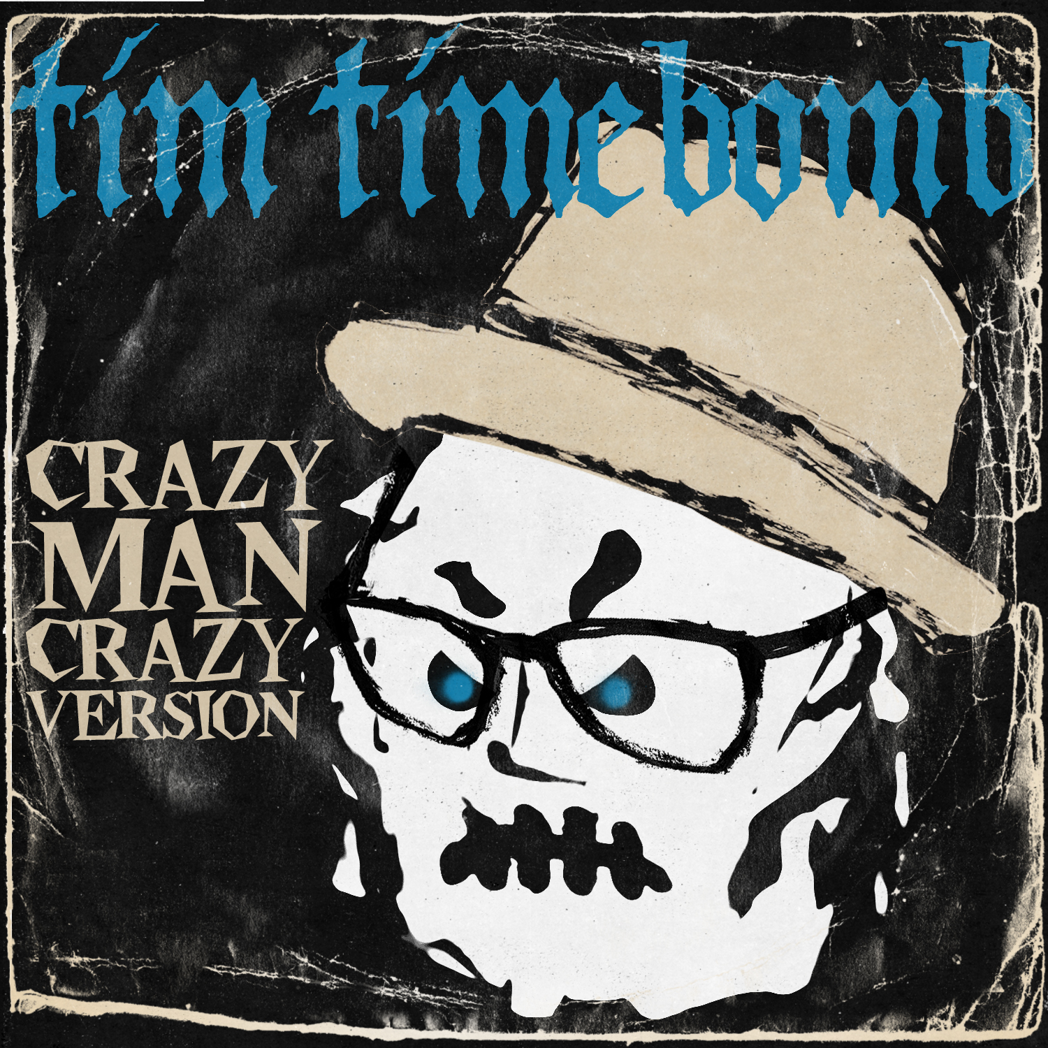 CRAZY MAN CRAZY VERSION